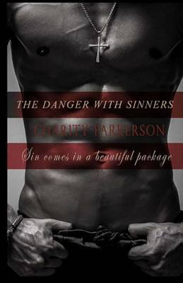 The Danger with Sinners: The Sinners Series 3 with Bonus 3.5 a Sinners Erotic Short