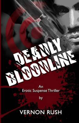 Deadly Bloodline: The Procreator Series