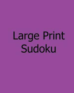 Large Print Sudoku: Medium Level, Large Grid Puzzles