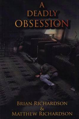A Deadly Obsession