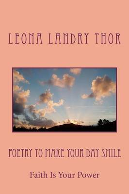 Poetry to Make Your Day Smile: Faith Is Your Power