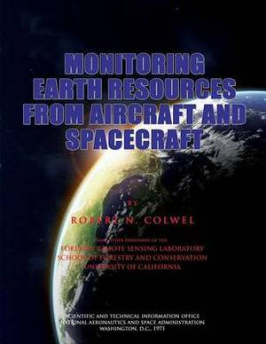 Monitoring Earth Resources from Aircraft and Spacecraft