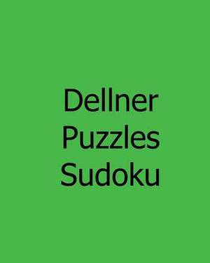Dellner Puzzles Sudoku: Large Grid Sudoku Puzzles