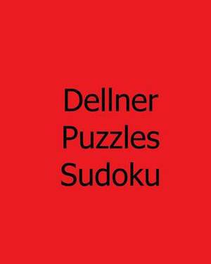 Dellner Puzzles Sudoku: Volume 2: Large Grid Sudoku Puzzles