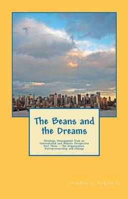 The Beans and the Dreams: The Organization, Entrepreneurship and Change
