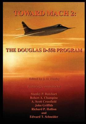 Toward Mach 2: The Douglas D-558 Program