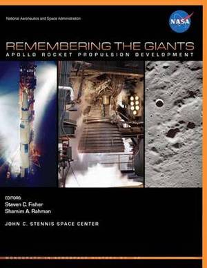 Remembering the Giants: Apollo Rocket Propulsion Development