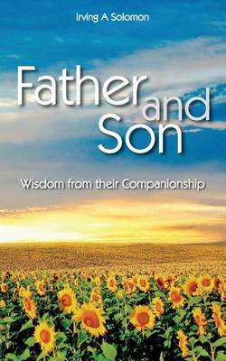 Father and Son: Wisdom from Their Companionship