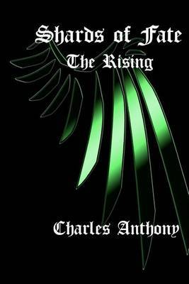 Shards of Fate: The Rising