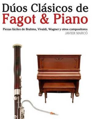 D os Cl sicos de Fagot & Piano: Piezas F ciles de Brahms, Vivaldi, Wagner y Otros Compositores
