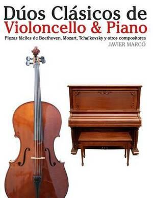D os Cl sicos de Violoncello & Piano: Piezas F ciles de Beethoven, Mozart, Tchaikovsky y Otros Compositores