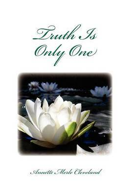 Truth Is Only One