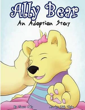 Ally Bear: An Adoption Story