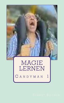 Magie Lernen: Candyman