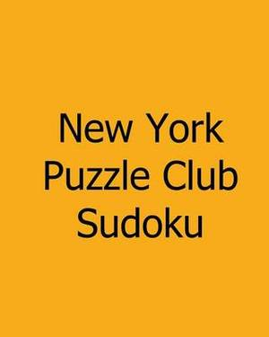 New York Puzzle Club Sudoku: Tuesday Puzzles