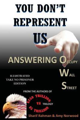 You Don't Represent Us - Answering Occupy Wall Street