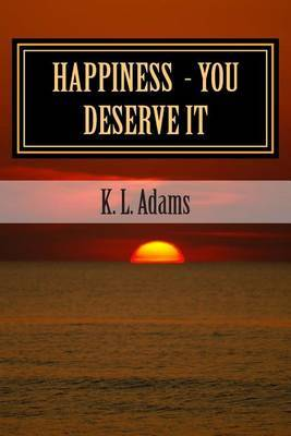 Happiness - You Deserve It