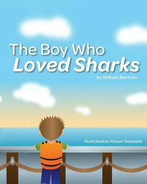The Boy Who Loved Sharks