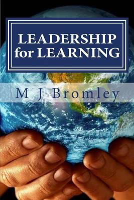 Leadership for Learning: A Senior Leader's Handbook