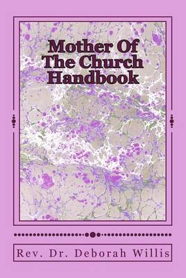 Mothers of the Church Handbook: Mother Where Are You