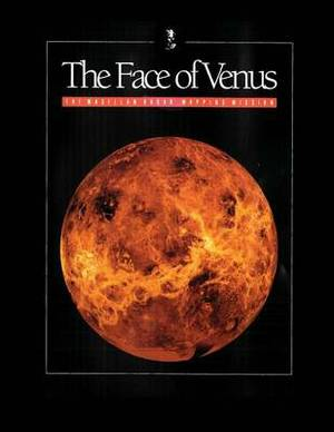 The Face of Venus: The Magellan Radar Mapping Mission