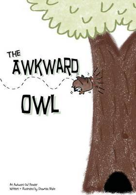 The Awkward Owl