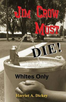 Jim Crow Must Die!