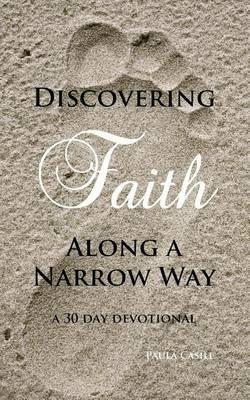 Discovering Faith Along a Narrow Way