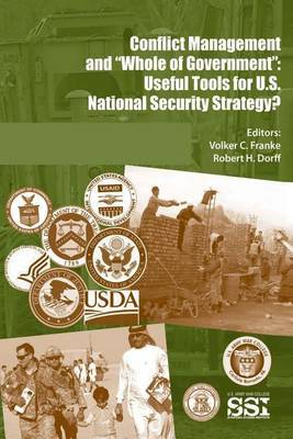 Conflict Management and Whole of Government: Useful Tools for U.S. National Security Strategy?