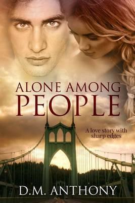 Alone Among People