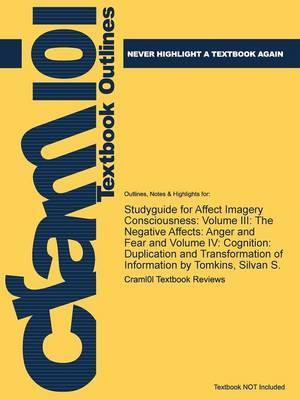 Studyguide for Affect Imagery Consciousness: Volume III: The Negative Affects: Anger and Fear and Volume IV: Cognition: Duplication and Transformation