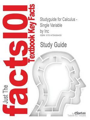 Studyguide for Calculus - Single Variable by Inc