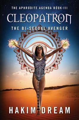 Cleopatron: The Bi-Sexual Avenger