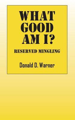 What Good Am I? Reserved Mingling
