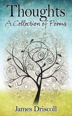 Thoughts: A Collection of Poems
