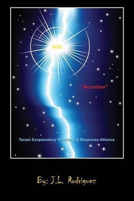 Sol Accretion: Terran Exoplanetary Relations & Response Alliance