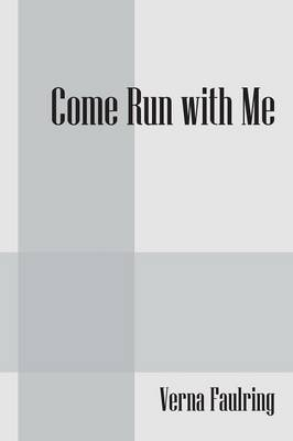 Come Run with Me
