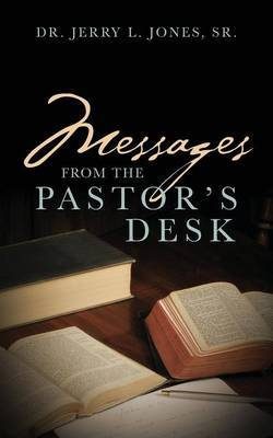 Messages from the Pastor's Desk