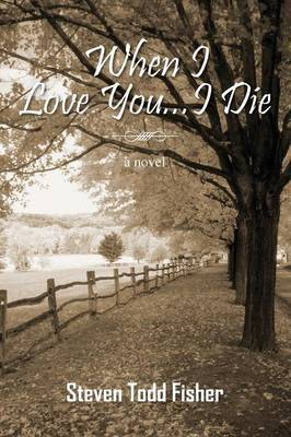 When I Love You...I Die
