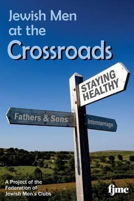 Jewish Men at the Crossroads