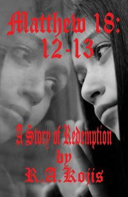 Matthew 18: 12-13: A Story of Redemption