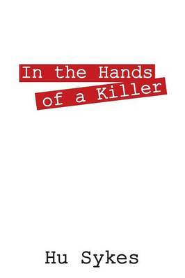In the Hands of a Killer