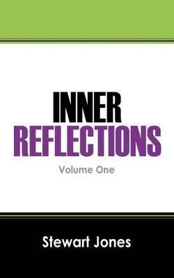 Inner Reflections: Volume One