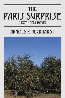 The Paris Surprise: A Roy Neely Novel