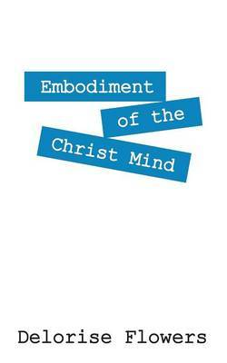 Embodiment of the Christ Mind