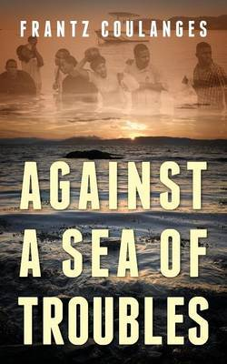 Against a Sea of Troubles