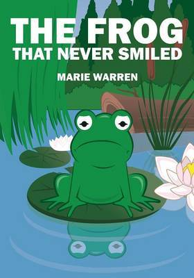 The Frog That Never Smiled