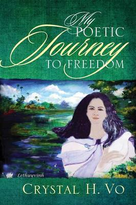 My Poetic Journey to Freedom