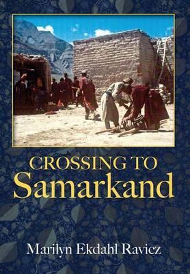 Crossing to Samarkand