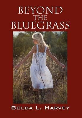 Beyond the Bluegrass